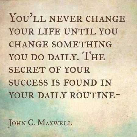 Inspirational-quote-and-image-about-changing-your-life-your-success-secret-and-daily-routine-inspiring-and-uplifting.