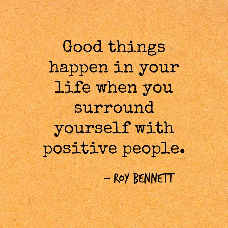 Roy-Bennett-inspirational-quote-about-the-need-to-always-surround-yourself-with-positive-people - thinking the right thoughts, making thr best decisions, and taking the right actions for a true life of success and happiness.