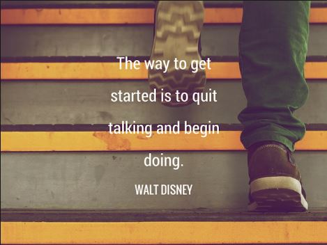 Walt-Disney-quote-about-taking-consistent-action-on-your-goal-or-dream-actions-goals-dream-begin-now-by-not-just-talking-about-it