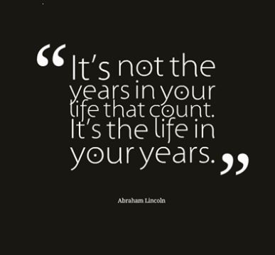 good-inspiring-and-uplifting-quote-about-life-the-years-in-your-life-what-counts-in-life-count-the-quality-of-your-existence-on-earth.