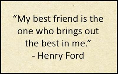 good inspirational best friend quotes great friendship quotes   henry ford quote about best friend someone who