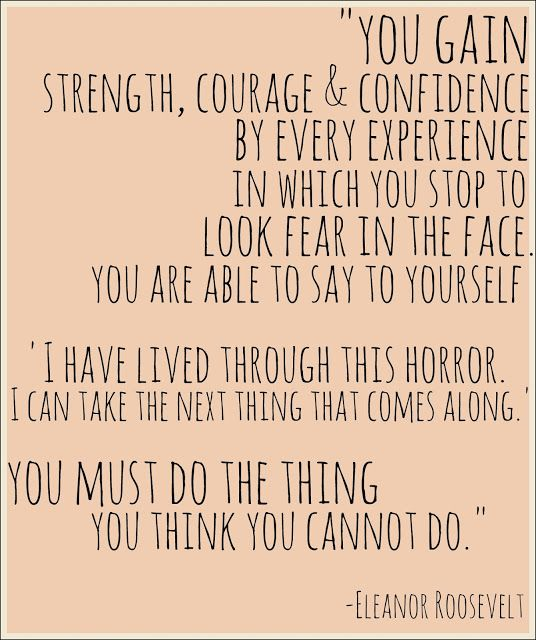 Courage Over Fear Images And Quotes Uplifting Messages On Being