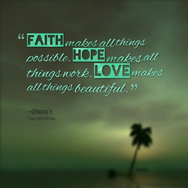 Inspirational Faith And Hope Quotes And Images Inspiring And