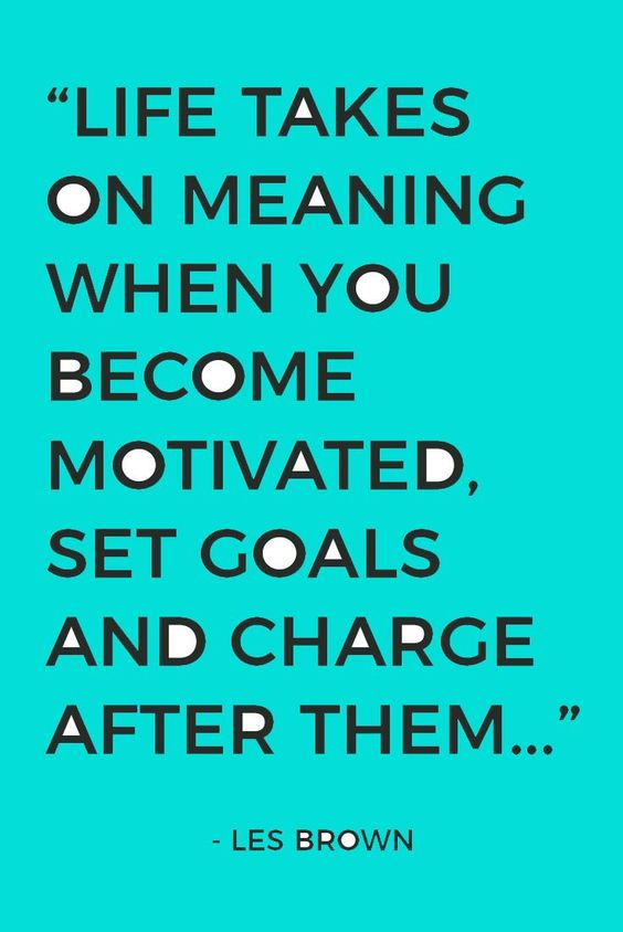 Les Brown Motivational Quote About Setting Goals Achieving