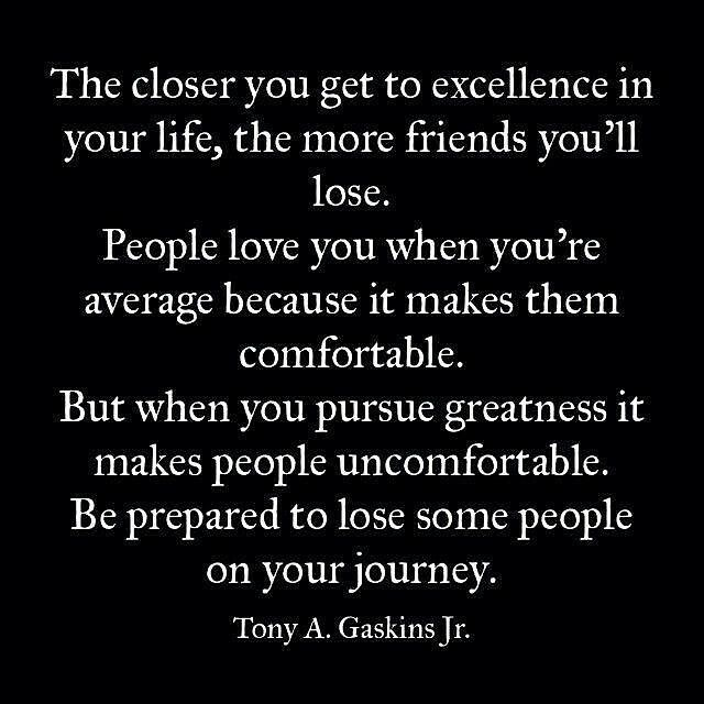 Tony Gaskins Quote About Losing Some Friends When  ...