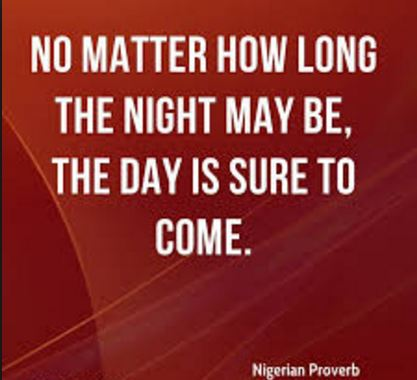 Nigerian-proverb-quotes-and-image-about-having-faith-and-hope-for-a-new-beginning-persist-perseverance