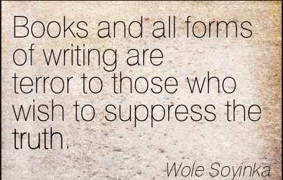 Wole-Soyinka-nigerian-quote-quote-about-suppression-suppressing-the-truth-suppress-books-forms-of-writting-enemy