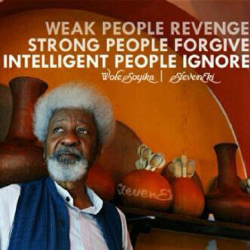 Wole-soyinka-nigerian-quotes-quote-about-weak-strong-and-intelligent-people-revenge-forgive-and-ignore-images-and-image