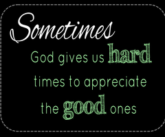 god quotes in hard times