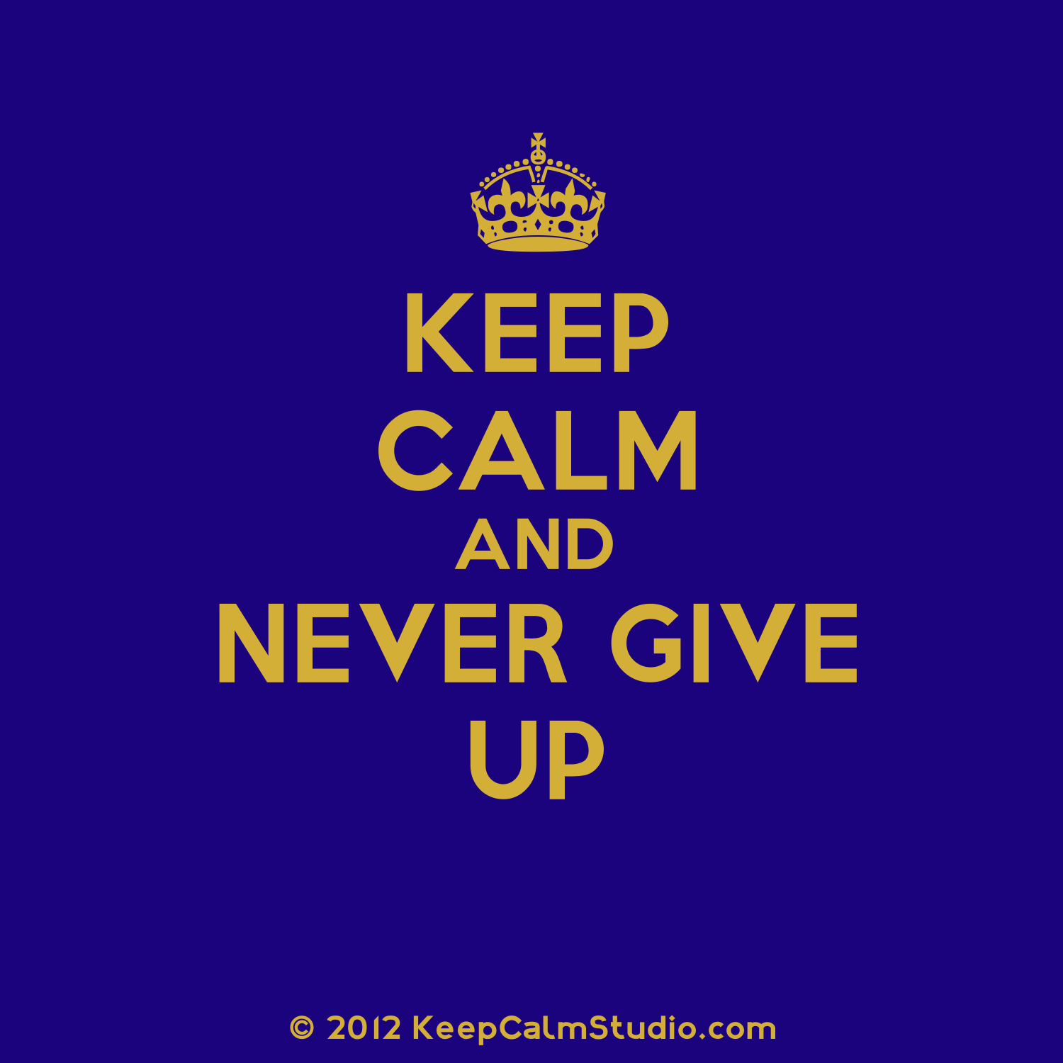 Keep Calm Never Give Up Meaning In Urdu Gastronomia Y Viajes