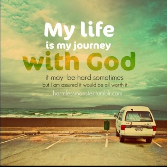 quotes about life journey with god