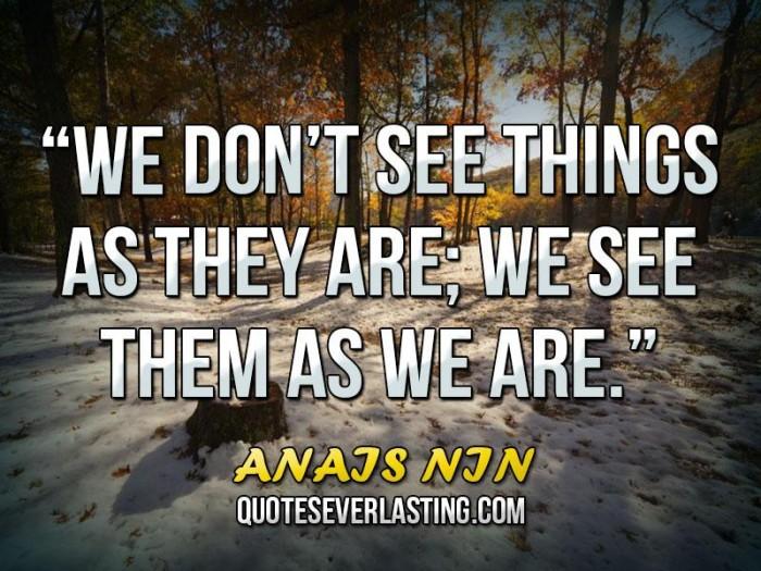 Anajs NJN deep quotes and sayings