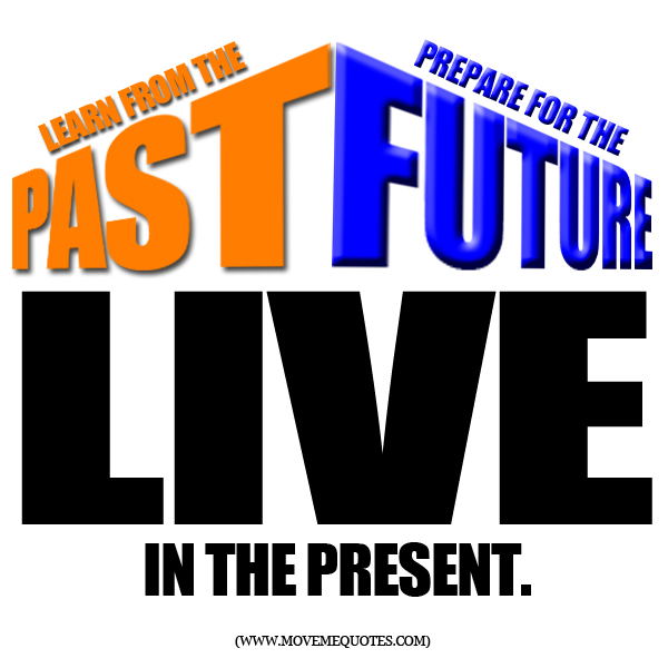 learn to live in the present moment - myhoa.com
