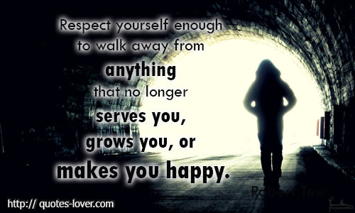 When To Walk Away Quotes: Enough Is Enough Quotes