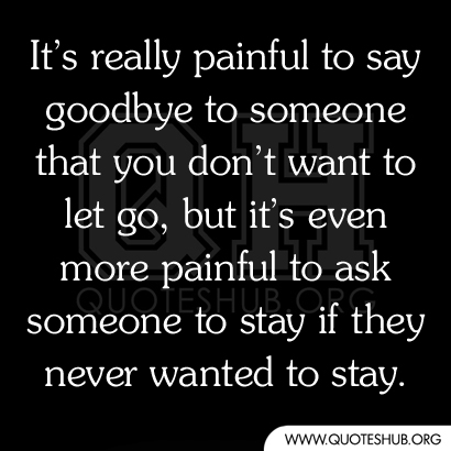 Goodbye to Someone You Love Quotes