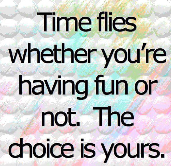 Time Flies When You Re Having Fun Quote: Time Flies When Im With You Quotes. QuotesGram