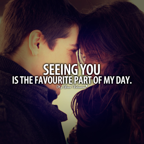 My Love Quotes For Her Tumblr : ... Quote-sweet-quotes-for-her-seeing-you-is-the-favourite-part-of-my-day