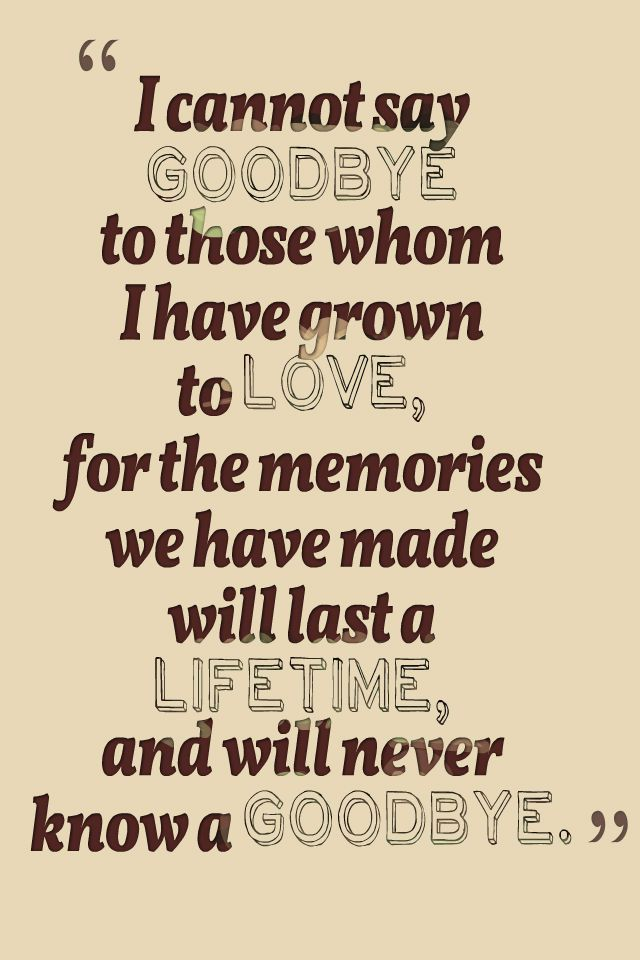 saying goodbye quotes and images farewell messages loved ones