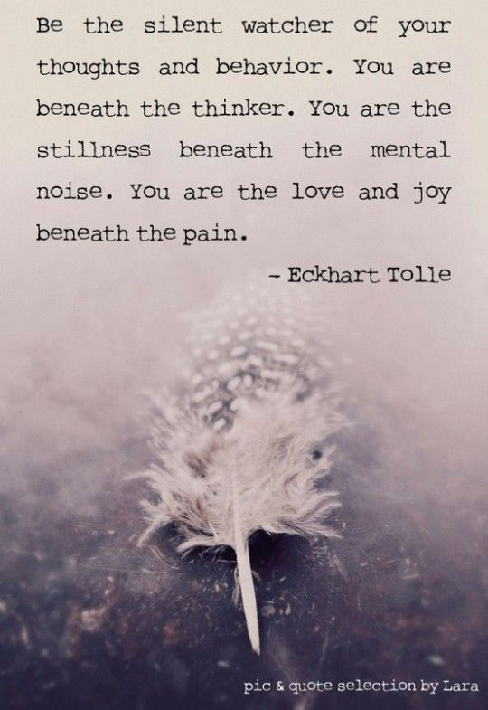 Eckhart-Tolle-inspiring-quote-about-positive-behavior-and-thoughts-a-still-mind-stillness-love-joy.