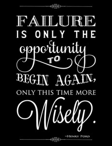 Inspirational and Motivational Quotes, Words, Sayings, Messages and Thoughts - Failure is only means that you have gotten the opportunity to begin again without allowing your to lose your faith, hope, ccourage and confidence, only this time more wisely.