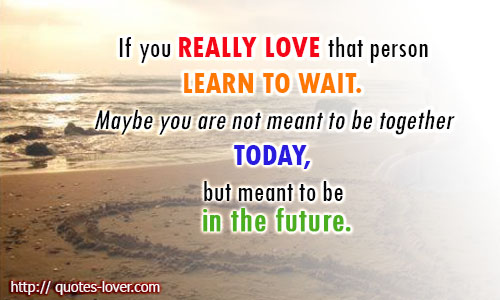 Quotes About Not Waiting. QuotesGram