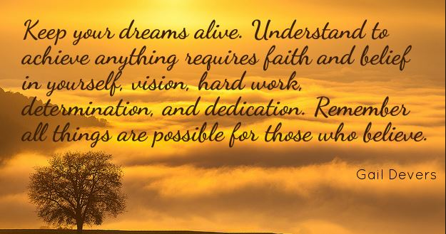 believing-in-your-dreams-quote-to-help-you-become-happy-and-successful-keep-your-dreams-alive-at-all-times-believe-in-your-vision.