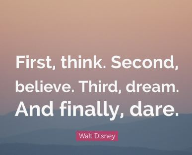 dream-quotation-from-walt-disney-about-thinking-about-success-believing-in-your-dream-and-daring-to-be-consistent-and-courageous-with-your-action.