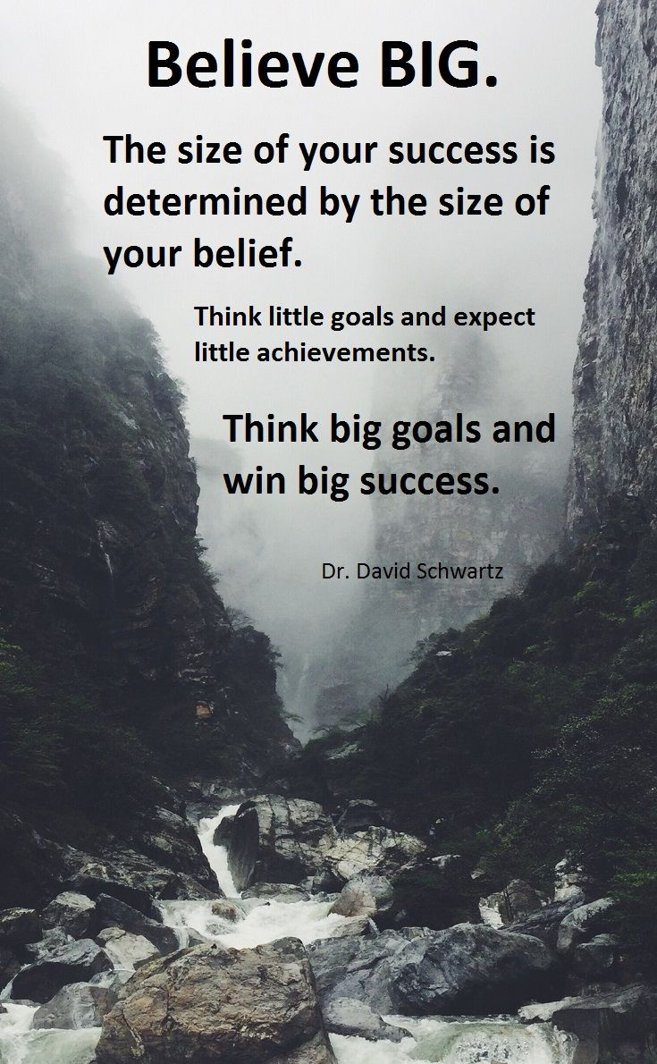 Motivational Quotes and Images about Think Big With Your
