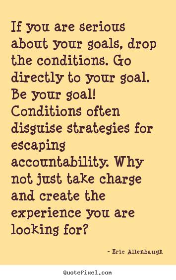 Accountability Quotes Enchanting Inspiring Accountability Quotes With Images Being Accountable For