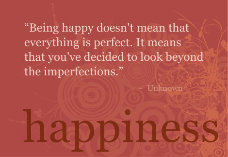the joy of being happy A collection of inspirational quotes and quotations on happiness and joy, and how to live a happy life on joy and happiness quotes instead of being.