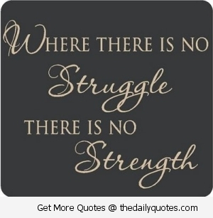 Quotes About Overcoming Challenges Tattoos Struggle-Where-there-i...