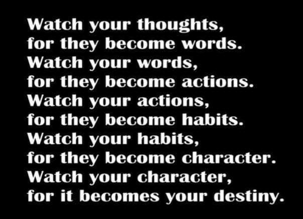 Inspiring words of wisdom about thoughts, words, actions