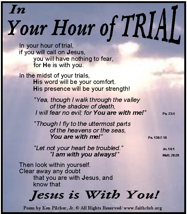 """trials and tribulations I testify that the savior will abide with you in your darkest hour he is there, and  he has declared, """"in the world ye shall have tribulation: but be of."""