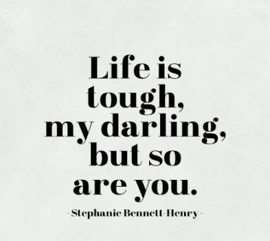 Quotes and Images about Staying Strong In Difficult and ...