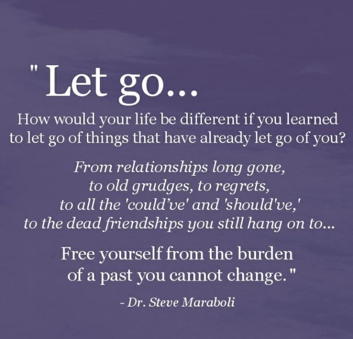 Dr Steve Maraboli Quote Letting Go Of The