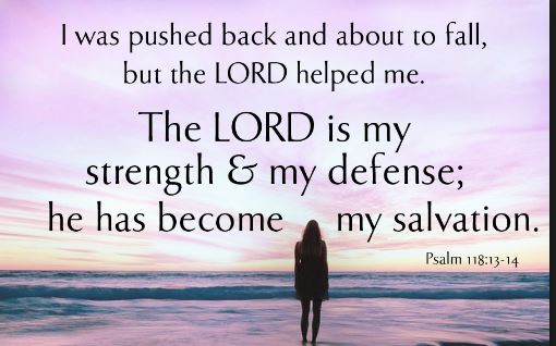 Psalm verse about the Lord is my strength and my defense - The Lord is my salvation