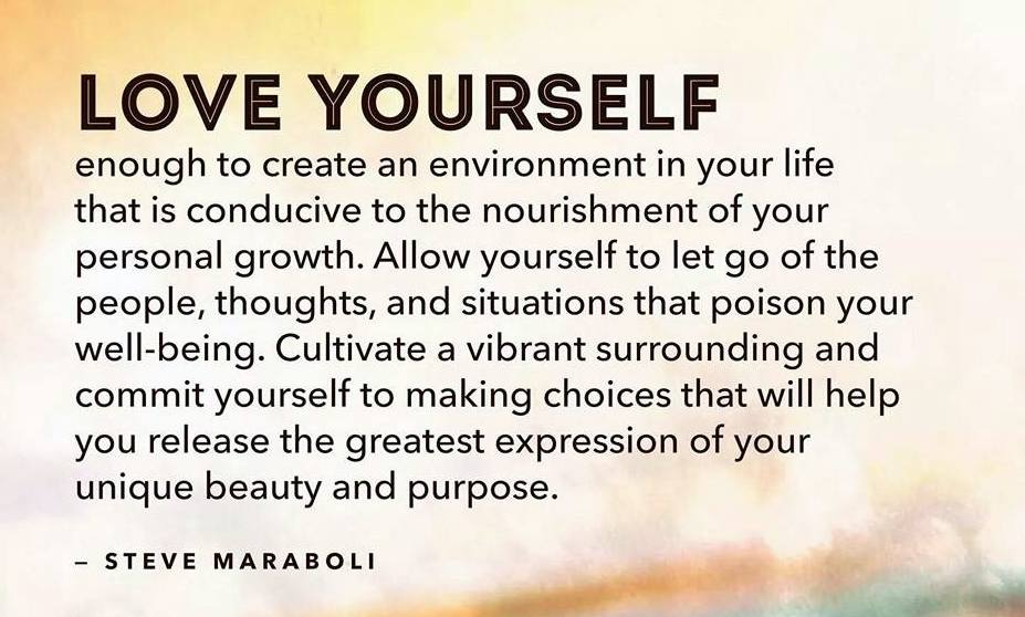 Steve-Maraboli-self-love-images-and-quotes-about-loving-yourself-personal-growth-your-well-being-your-purpose.jpg