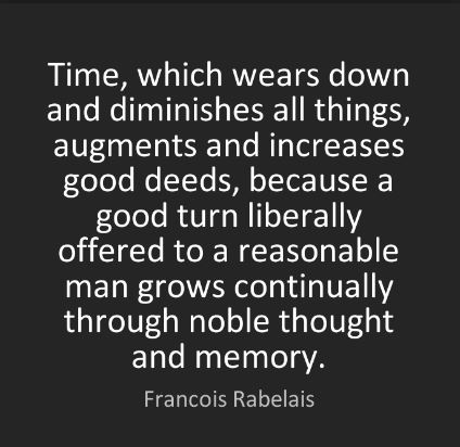 Francois-Rabelais-quote-about-good-deeds-positive-good-deed-quotes - do the right thing as often as you can because waiting for others to start doing the right thing before you could start doing your part, would definitely keep the entire world waiting.