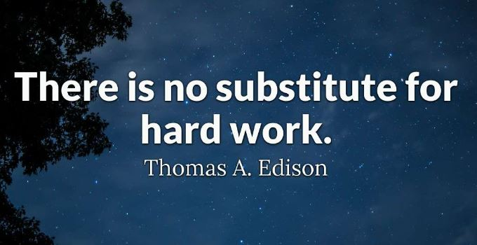 Thomas-a-Edison-motivational-quote-about-there-is-not-other-way-around-achieve-success-in-life-but-to-be-willing-to-work-hard-no-substitute-working-hard-quotes-with-images.