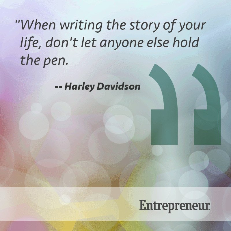 inspiring-quote-about-writing-the-story-of-your-life-and-not-letting-anybody-hold-the-pend-and-write-it-for-you. You should be the only defining your life for yourself because if you let other define your life, they will more likely define it in a very negative way. Take control of your life and destiny.