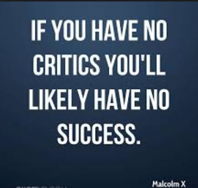 malcom-x-quote-about-critics-are-needed-for-to-achieve-success-in-life.