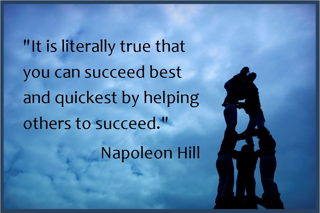 napoleon-Hill-quote-about-achieving-success-a-lot-fasster-by-working-with-other-people-to-achieve-their-goals-an-your-goals-coworker-work-place-motivational-messages-and-image.
