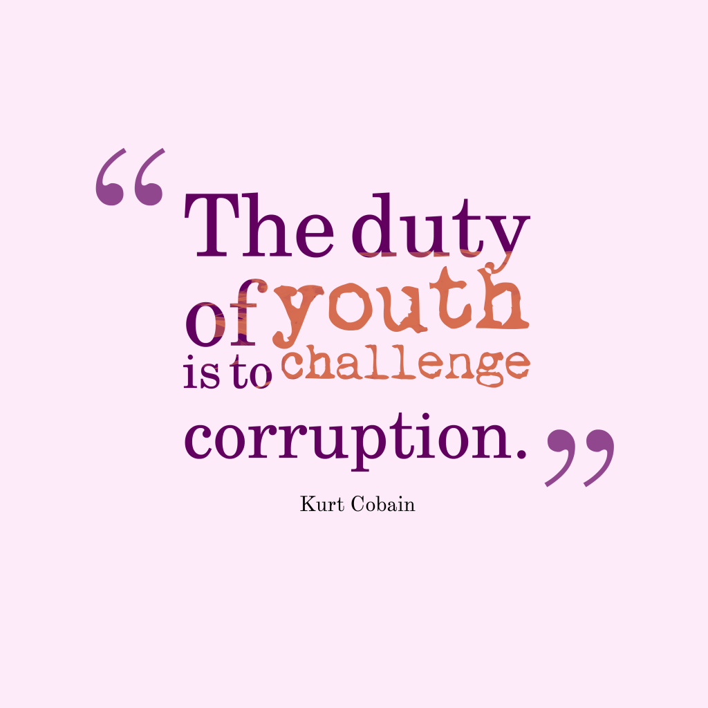 the-youth-have-the-responsibility-to-challenge-corruption-in-their-nation-political-quotes-for-the-youth.