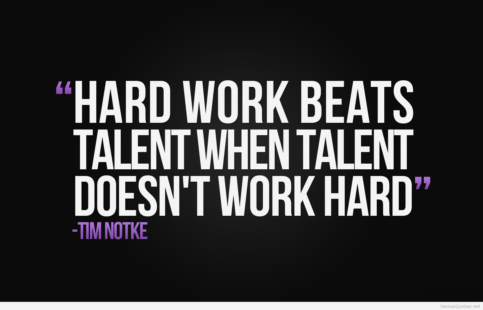 working-hard-enough-to-bring-out-the-very-best-in-to-attain-the-success-that-you-seek-hard-work-beats-talent-if-it-isnt-pushing-hard-enough.