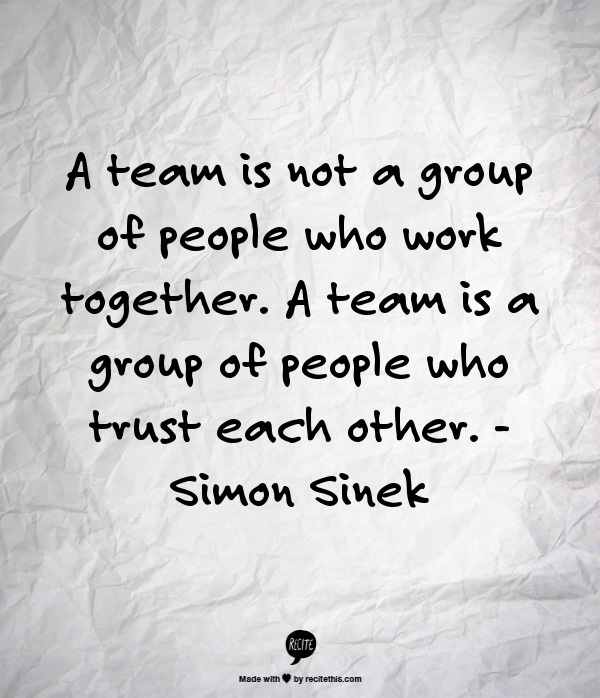 working together as a team and trusting one